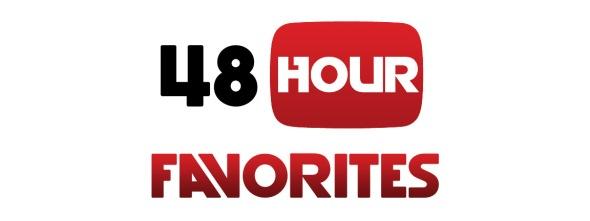 48 Hour Favorites banner