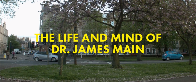 Title card for Life and Mind of Dr James Main